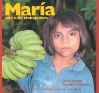 Maria una nina trabajadora