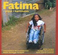 Fatima - pigen i kørestolen